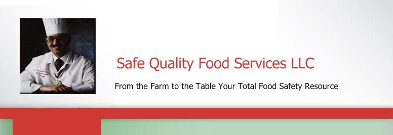 Safe Quality Food Services LLC - From the Farm to the Table Your Total Food Safety Resource